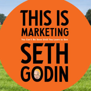 "What We're Reading: Seth Godin's ""This is Marketing"" – IWCO Direct"